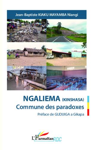 Couverture Ngaliema (Kinshasa) Commune des paradoxes
