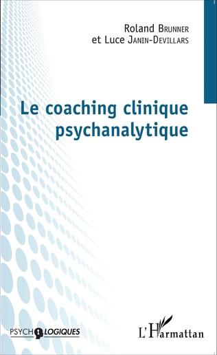 Couverture Le coaching clinique psychanalytique