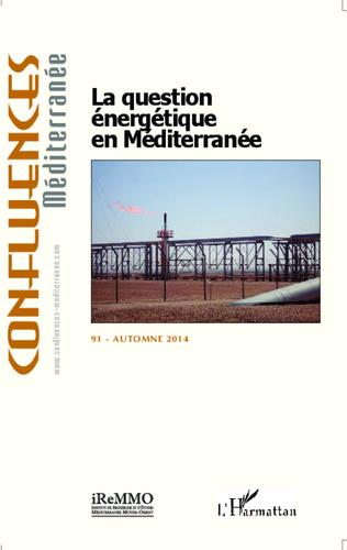Couverture La question énergétique en Méditerranée