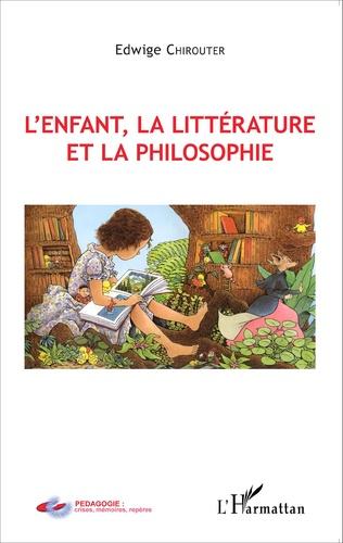 Couverture L'enfant, la littérature et la philosophie