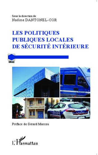Couverture Les politiques publiques locales de sécurité intérieure