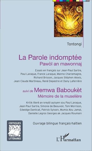 Couverture La Parole indomptée - Pawòl an mawonnaj