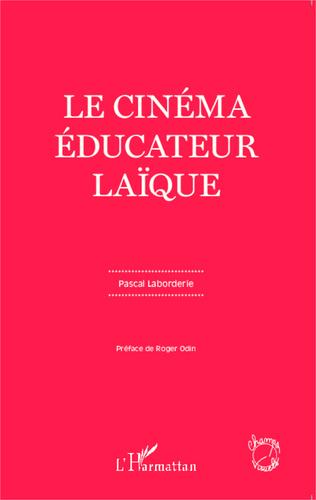 Couverture Le cinéma éducateur laïque