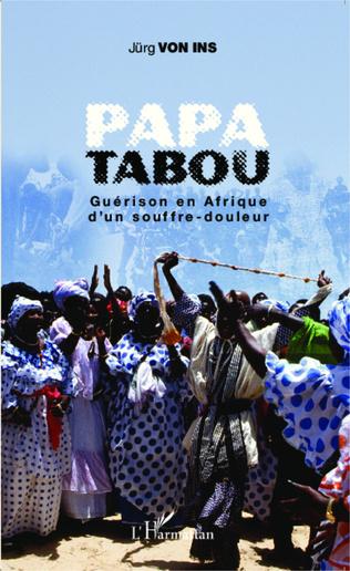 Couverture Papa Tabou. Guérison en Afrique d'un souffre-douleur