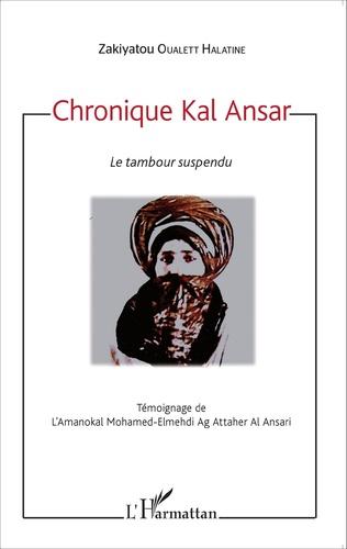 Couverture Chronique Kal Ansar. Le tambour suspendu