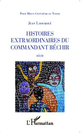 Couverture Histoires extraordinaires du Commandant Béchir