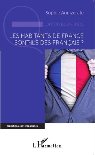 Couverture Les habitants de France sont-ils des Français?
