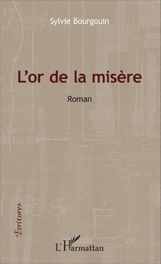 Couverture L'or de la misère
