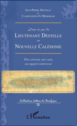 Couverture Dans les pas du lieutenant Destelle en Nouvelle Calédonie