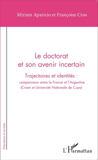 Couverture Le doctorat et son avenir incertain
