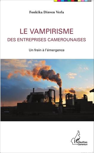 Couverture Le vampirisme des entreprises camerounaises