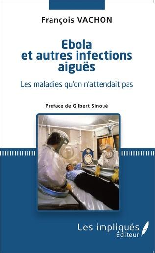 Couverture Ébola et autres infections aiguës