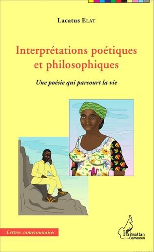 Couverture Interprétations poétiques et philosophiques