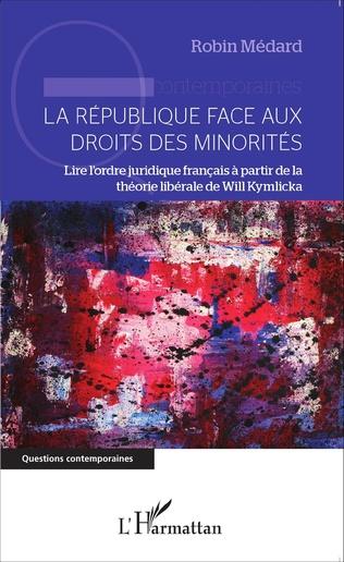 Couverture La République face aux droits des minorités