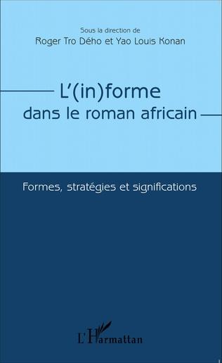 Couverture L'(in)forme dans le roman africain