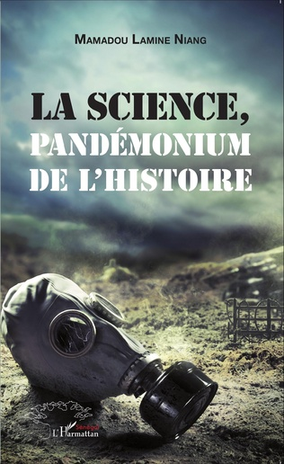 Couverture La science, pandémonium de l'histoire