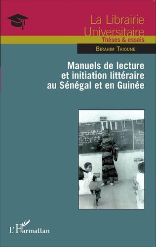 Couverture Manuels de lecture et initiation littéraire au Sénégal et en Guinée