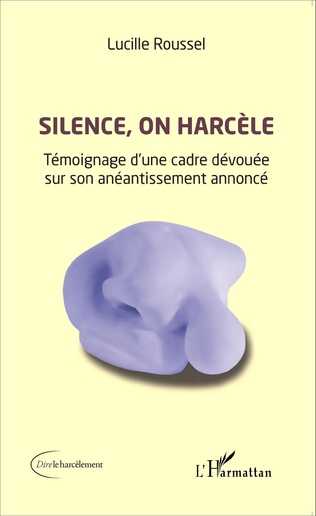Couverture Silence, on harcèle