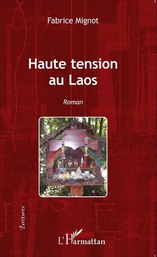 Couverture Haute tension au Laos