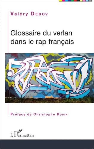 Glossaire Du Verlan Dans Le Rap Francais Valery Debov