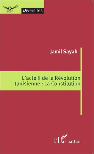 Couverture L'acte II de la Révolution tunisienne : La Constitution