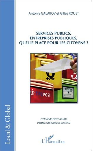 Couverture Services publics, entreprises publiques, quelle place pour les citoyens?