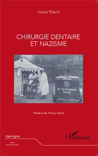 Couverture Chirurgie dentaire et nazisme