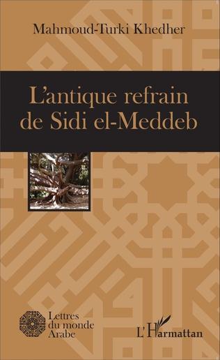 Couverture L'antique refrain de Sidi el-Meddeb