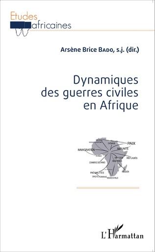 Couverture Dynamiques des guerres civiles en Afrique