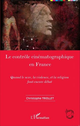 Couverture Le contrôle cinématographique en France
