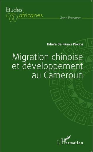 Couverture Migration chinoise et développement au Cameroun