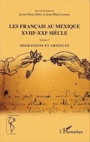 Couverture Les Français au Mexique XVIIIe-XXIe siècle