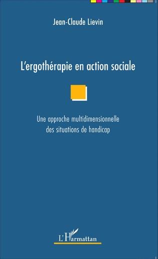 Couverture L'ergothérapie en action sociale