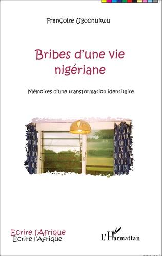 Couverture Bribes d'une vie nigériane