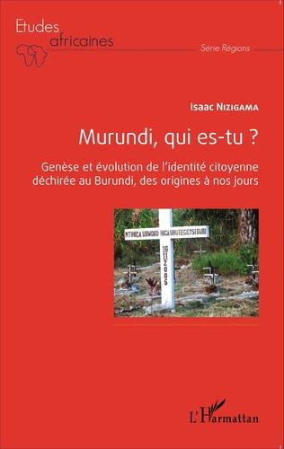 Couverture Murundi, qui es-tu ?