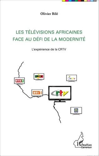 Couverture Les télévisions africaines face au défi de la modernité