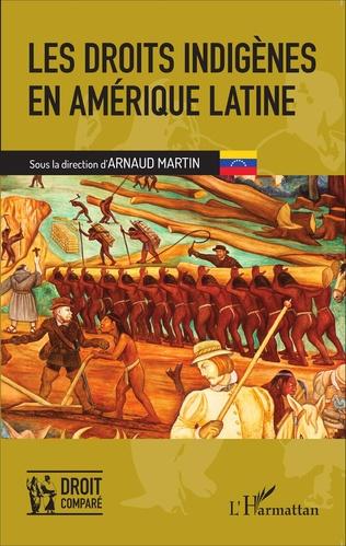 Couverture Les droits indigènes en Amérique latine