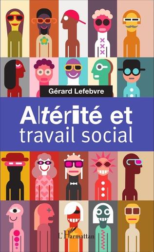 Couverture Altérité et travail social