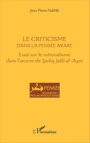 Couverture Le criticisme dans la pensée arabe