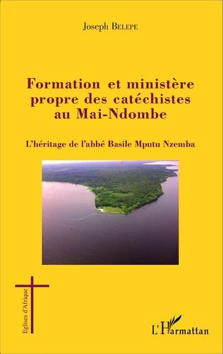 Couverture Formation et ministère propre des catéchistes au Mai-Ndombe