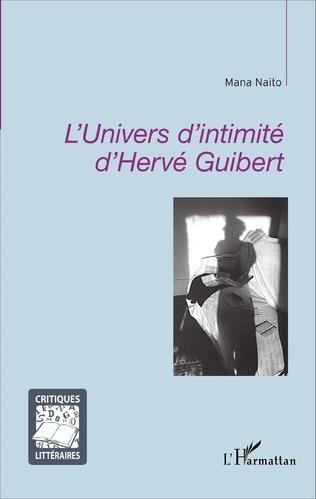 Couverture L'univers d'intimité d'Hervé Guibert