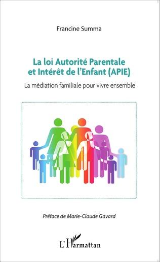 Couverture La loi Autorité Parentale et Intérêt de l'Enfant (APIE)