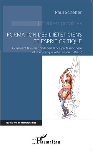 Couverture Formation des diététiciens et esprit critique