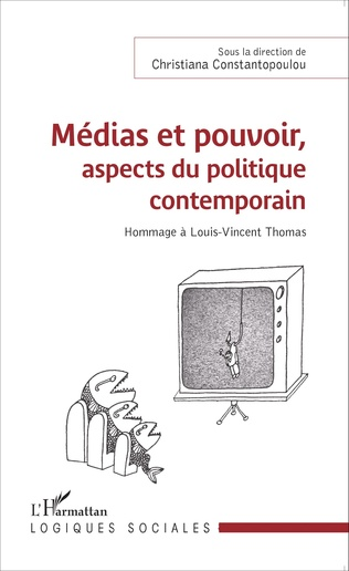Couverture Médias et pouvoir, aspects du politique contemporain
