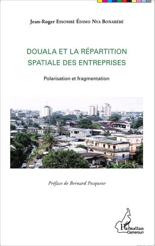 Couverture Douala et la répartition spatiale des entreprises
