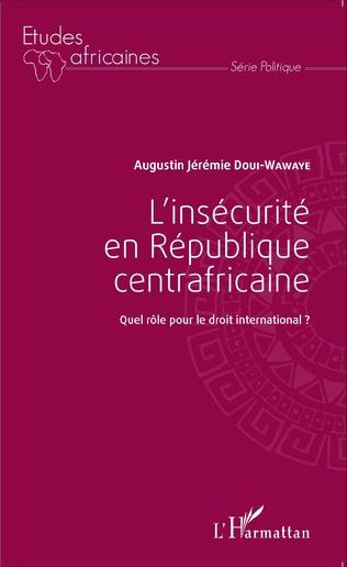 Couverture L'insécurité en République centrafricaine