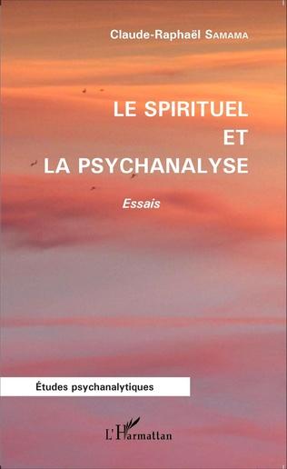 Couverture Le spirituel et la psychanalyse