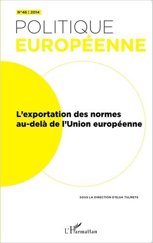 Couverture L'exportation des normes au-delà de l'Union européenne