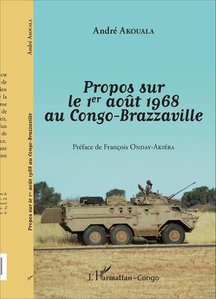 Couverture Propos sur le 1er août 1968 au Congo-Brazzaville