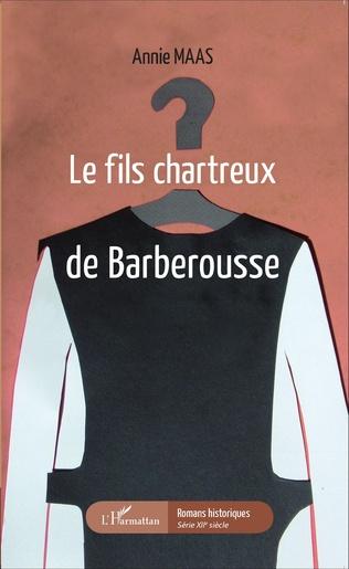 Couverture Le fils chartreux de Barberousse
